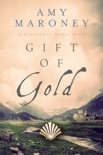 Gift of Gold: Miramonde Series Stories book summary, reviews and download