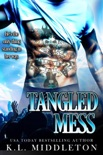 Tangled Mess book summary, reviews and downlod