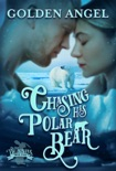 Chasing His Polar Bear book summary, reviews and downlod
