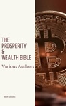 The Prosperity & Wealth Bible book summary, reviews and downlod