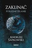 Zaklínač I Posledné želanie book summary, reviews and downlod