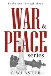 War & Peace Series: Books 1-3 book summary, reviews and downlod