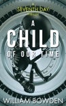 A Child Of Our Time book summary, reviews and downlod