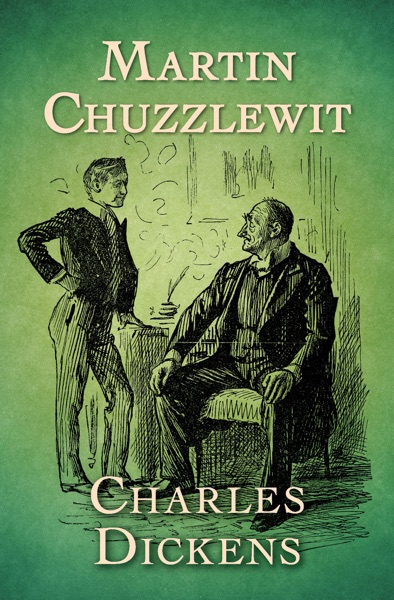 Martin Chuzzlewit by Charles Dickens Book Summary, Reviews and E-Book Download