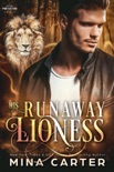 His Runaway Lioness book summary, reviews and downlod