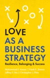 Love as a Business Strategy book summary, reviews and download
