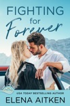 Fighting for Forever book summary, reviews and downlod
