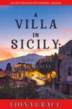 A Villa in Sicily: Cannoli and a Casualty (A Cats and Dogs Cozy Mystery—Book 6) book summary, reviews and downlod
