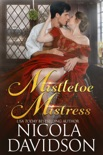 Mistletoe Mistress book summary, reviews and download