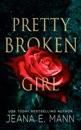 Pretty Broken Girl