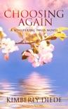Choosing Again: A Whispering Pines Novel book summary, reviews and downlod
