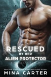 Rescued by her Alien Protector book summary, reviews and downlod