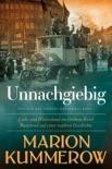 Unnachgiebig book summary, reviews and downlod