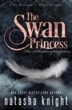 The Swan Princess -Die Schwanenprinzessin book summary, reviews and downlod