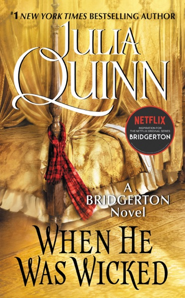 When He Was Wicked by Julia Quinn Book Summary, Reviews and E-Book Download