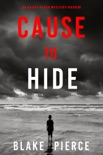 Cause to Hide (An Avery Black Mystery—Book 3) book summary, reviews and download