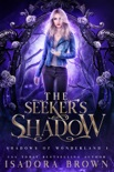 The Seeker's Shadow book summary, reviews and download