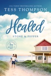 Healed: Stone and Pepper book summary, reviews and downlod