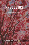 Preludios book summary, reviews and download