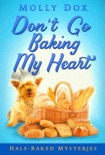 Don't Go Baking My Heart book summary, reviews and downlod