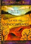 La voz del conocimiento book summary, reviews and downlod
