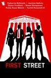 First Street: A Novel
