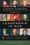 Leadership in War book summary, reviews and download