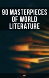 90 Masterpieces of World Literature (Vol.I) book summary, reviews and downlod