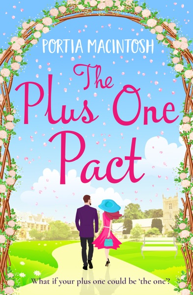 The Plus One Pact by Portia MacIntosh Book Summary, Reviews and E-Book Download