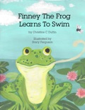 Finney The Frog Learns To Swim book summary, reviews and download