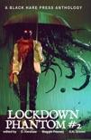 Lockdown Phantom #2 book summary, reviews and download