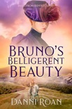 Bruno's Belligerent Beauty book summary, reviews and downlod