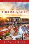 Meurtre au Manoir (Un Roman Policier de Lacey Doyle – Tome 1) book summary, reviews and downlod