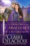 El compromiso del caballero de las Cruzadas book summary, reviews and downlod