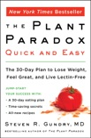 The Plant Paradox Quick and Easy book summary, reviews and download