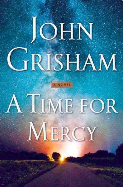 A Time for Mercy by John Grisham Book Summary, Reviews and E-Book Download
