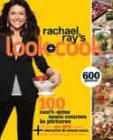 Rachael Ray's Look + Cook book summary, reviews and download