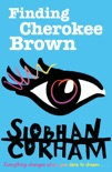 Finding Cherokee Brown book summary, reviews and downlod
