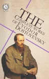 The Complete Works of Fyodor Dostoyevsky book summary, reviews and download