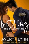 Betting the Billionaire book summary, reviews and downlod