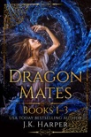 Dragon Mates Books 1-3 book summary, reviews and download