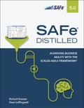 SAFe 5.0 Distilled: Achieving Business Agility with the Scaled Agile Framework, 1/e book summary, reviews and download