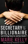 Secretary With Benefits for the Billionaire book summary, reviews and downlod
