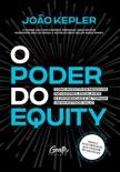 O poder do equity book summary, reviews and download