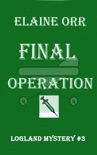 Final Operation book summary, reviews and downlod