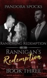 Rannigan's Redemption Part 3: Ransoming Redemption book summary, reviews and downlod