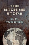 The Machine Stops book summary, reviews and download