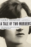 A Tale of Two Murders book summary, reviews and downlod