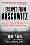 I Escaped from Auschwitz book summary, reviews and download