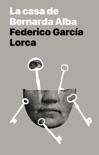 La casa de Bernarda Alba: Drama de mujeres en los pueblos de España descarga de libros electrónicos